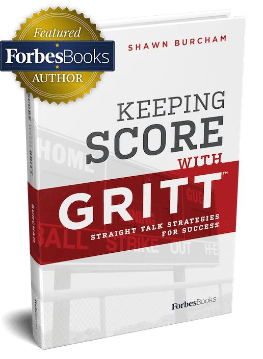 GRITT Business Coaching Keeping Score with GRITT Shawn Burhcam